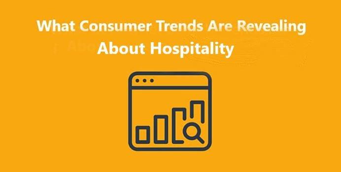 Consumer Trends Hospitality