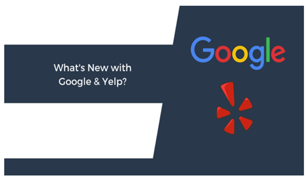 Whats New with Google & Yelp